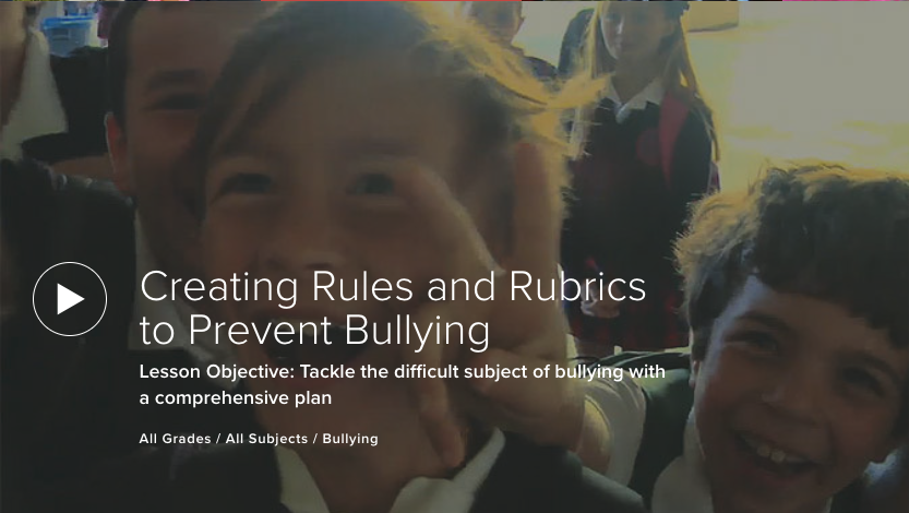 Creating Rules and Rubrics to Prevent Bullying