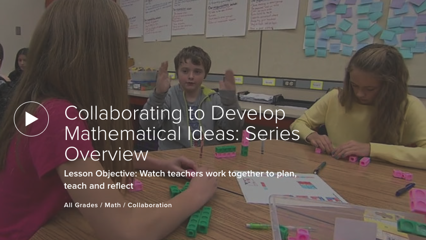 Collaborating to Develop Mathematical Ideas: Series Overview