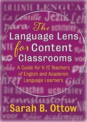 The Language Lens for Content Classrooms book